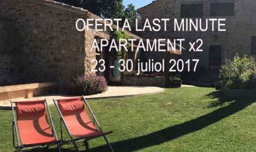 Oferta Last minute Apartament doble rural juliol