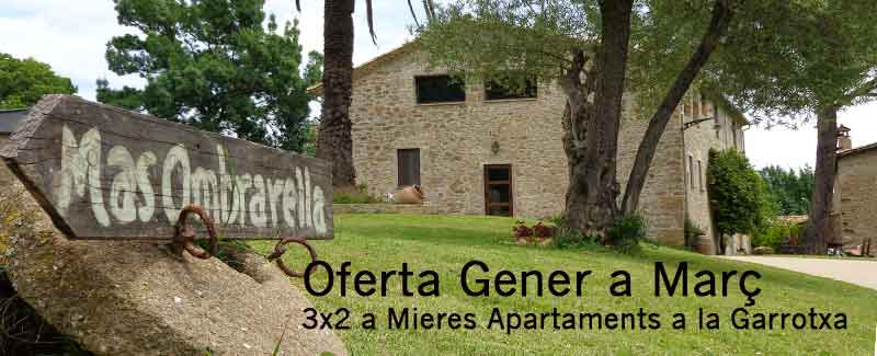 Offer January to March 3×2 Mieres Garrotxa Apartments
